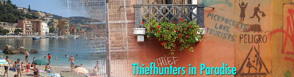 Thiefhunters in Paradise - Pickpockets, Con Artists, Gangsters, Thieves, and Travel
