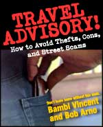Pickpocket avoidance: Travel Advisory: How to Avoid Thefts, Cons, and Street Scams
