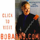 Visit www.bobarno.com, the official Bob Arno site.